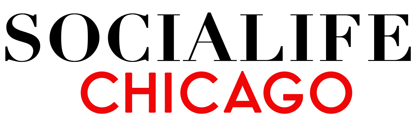 Chicago Events, Fashion, Lifestyle, Travel, Entertainment – SociaLife Chicago –